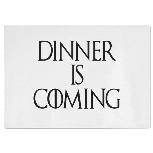 Dinner Is Coming Tempered Glass Chopping Board - White